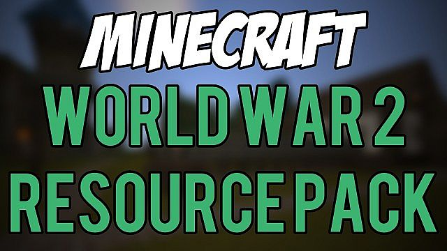 be1f6  World war 2 resource pack [1.7.10/1.6.4] [16x] World War 2 Texture Pack Download