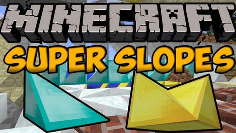 df968  Super Slopes Mod [1.7.10] Super Slopes Mod Download