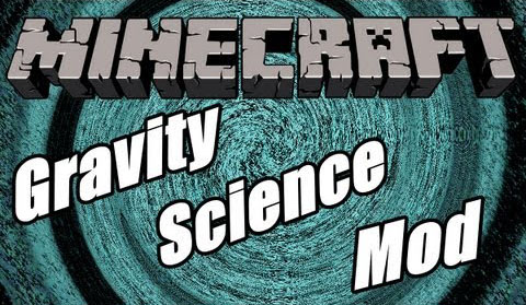 88457  Gravity Science Mod [1.8] Gravity Science Mod Download