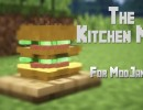 [1.7.10] The Kitchen Mod Download
