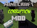 [1.7.2] Corruption Mod Download