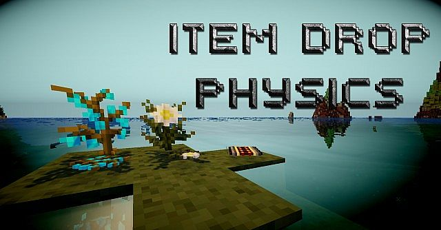 Item-Drop-Physics-Mod-1.jpg
