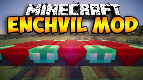 7b9e4  Enchvil Mod [1.7.10] Enchvil Mod Download