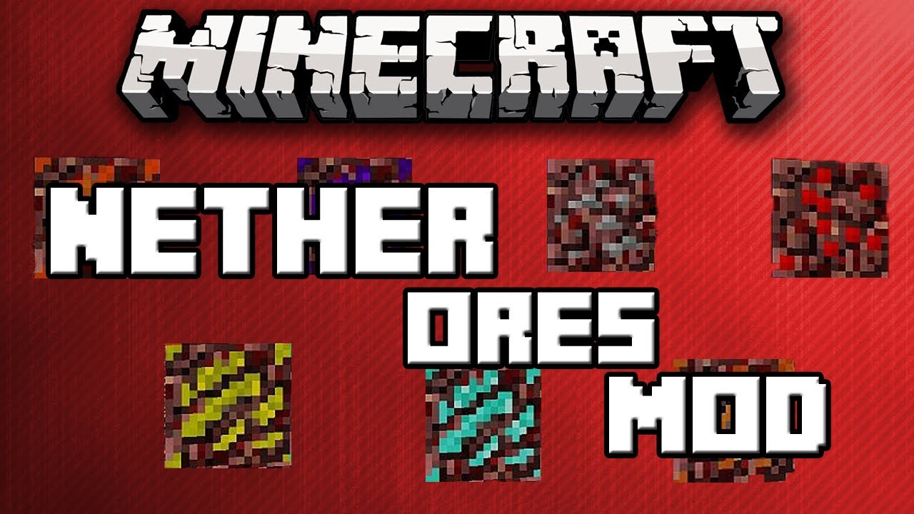 Nether Ores Mod