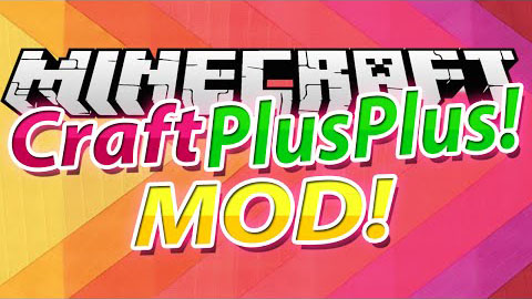 1b71f  Craft Plus Plus Mod [1.7.10] Craft++ (Better Minecraft) Mod Download