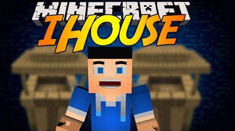 fd501  iHouse Mod [1.7.10] iHouse Mod Download