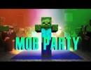 [1.7.10] Mob Party Mod Download