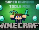 [1.7.10] Super Diamond Tools Mod Download