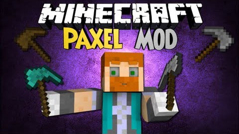 1a61b  Paxel Mod [1.7.10] Paxel Mod Download