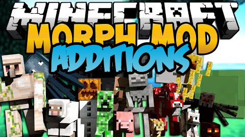 31cc1  Morph Additions Mod [1.7.10] Morph Additions Mod Download