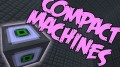 [1.7.10] Compact Machines Mod Download