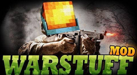 7ed24  WarStuff Mod [1.7.10] WarStuff Mod Download