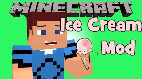 b864f  The Ice Cream Mod [1.7.2] The Ice Cream Mod Download