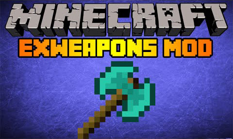 18b3b  ExWeapons Mod [1.7.10] ExWeapons Mod Download
