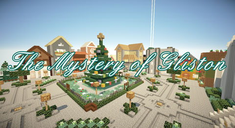 a4bd1  The Mystery of Gliston Map [1.8] The Mystery of Gliston Map Download