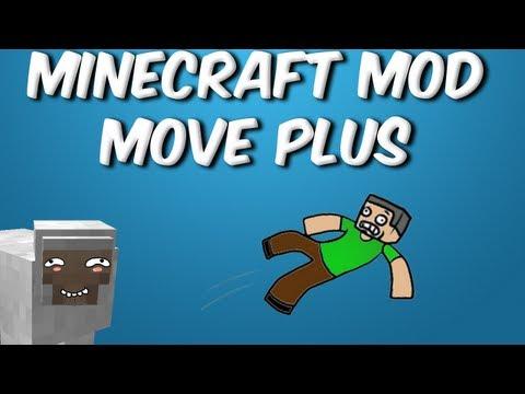 55b71  Move Plus Mod [1.7.10] Move Plus Mod Download