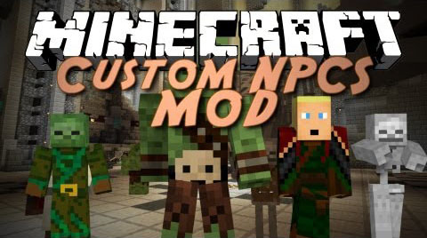 Custom npcs | minecraft mods.