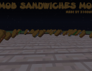 [1.7.10] Mob Sandwiches Mod Download