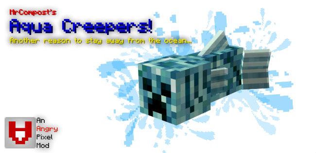 49b51  Aqua Creepers Mod 2 [1.7.10] Aqua Creepers Mod Download