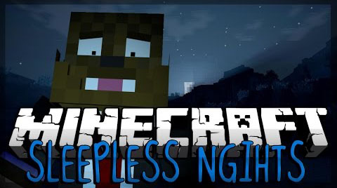 34808  Sleepless Nights Map [1.8] Sleepless Nights Map Download