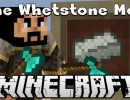 [1.7.10] The Whetstone Mod Download