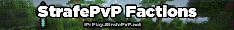 StrafePvP Factions / PvP / Custom Content / mcMMO / Crates