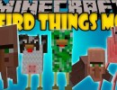 [1.7.10] Weird Things Mod Download