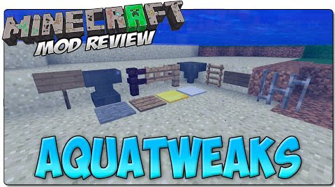 a87ad  AquaTweaks Mod [1.7.10] AquaTweaks Mod Download