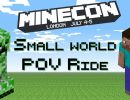 MINECONE 2015 Small World POV