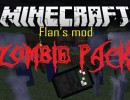[1.7.10] Flan's Zombie Pack Mod Download