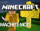 [1.7.10] Machetes Mod Download