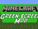 [1.7.10] Green Screen Mod Download