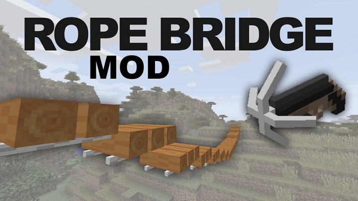 0b781  Rope Bridge Mod [1.8] Rope Bridge Mod Download