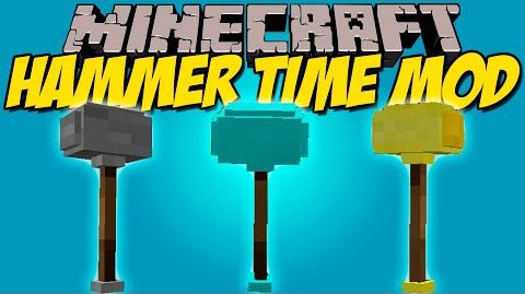 30f71  Hammer Time Mod [1.7.10] Hammer Time Mod Download