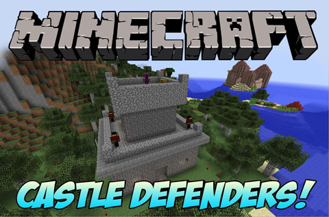 4267e  Castle Defender Mod [1.7.10] Castle Defender Mod Download
