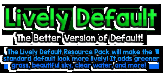 6446b  Lively default pack Lively Default Resource Pack Download