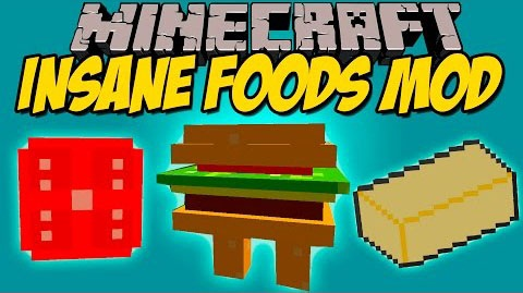 eee51  Insane Foods Mod [1.8] Insane Foods Mod Download