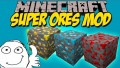 [1.10.2] Super Ores Mod Download