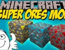 [1.8.9] Super Ores Mod Download