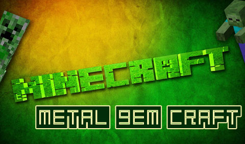 341e4  Metal Gem Craft Mod [1.8] Metal Gem Craft Mod Download