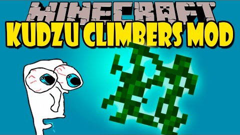 84cce  Kudzu Climbers Mod [1.8] Kudzu Climbers Mod Download