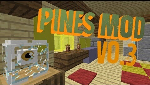 f14c6  Pines Mod [1.8] Pines Mod Download
