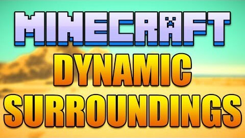 5d5f1  Dynamic Surroundings Mod [1.8.9] Dynamic Surroundings Mod Download