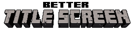 feeb7  Better Title Screen Mod [1.10.2] Better Title Screen Mod Download