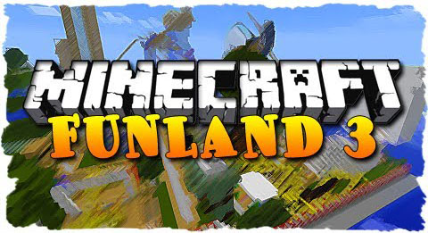645cf  FunLand 3 Map [1.9] FunLand 3 Map Download