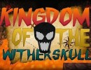 [1.8.9/1.8] Kingdom of the Wither Skull Map Download