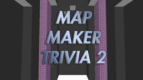 72859  Map Maker Trivia 2 [1.9] Map Maker Trivia 2 Map Download