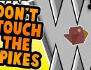 [1.9] Don't Touch the Spikes Map Download