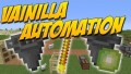 [1.10.2] Vanilla Automation Mod Download