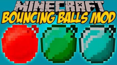 e35fa  Bouncing Balls Mod [1.10.2] Bouncing Balls Mod Download